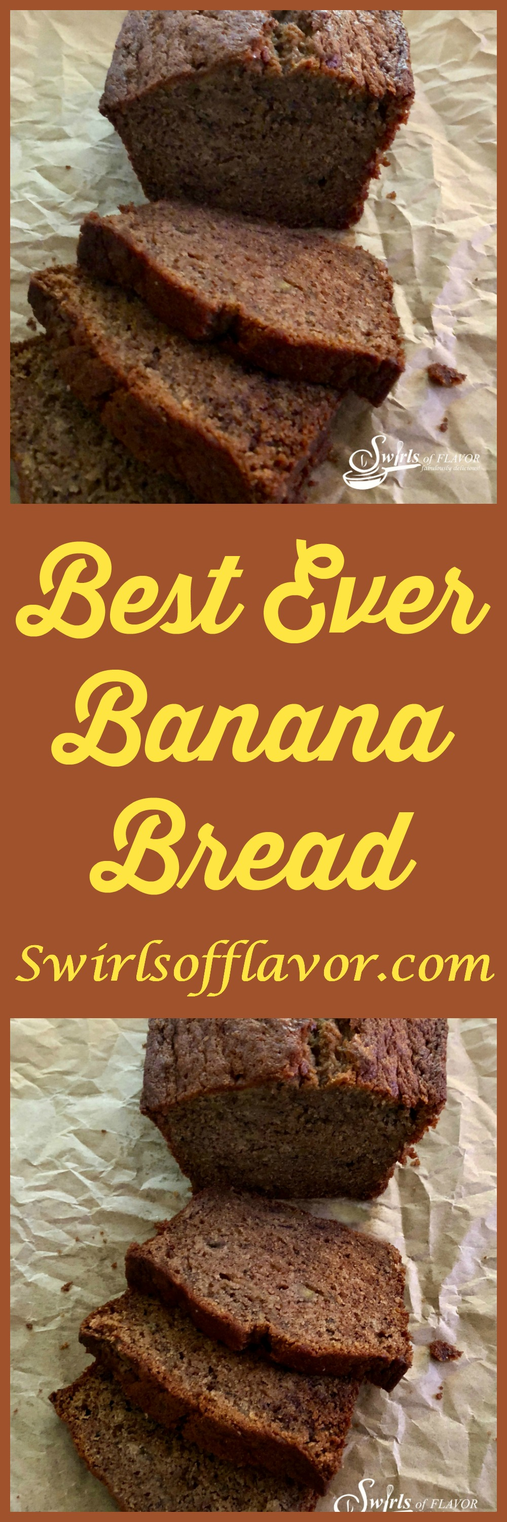 Best Ever Banana Bread is made in one bowl with basic ingredients you most likely have on hand in your kitchen! bananas | banana bread | easy | one bowl | best ever | ripe bananas | quick bread | #swirlsofflavor