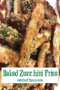 oven baked zucchini french fries with text overlay