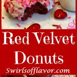 Love is in the air when you bake Red Velvet Donuts! Intense red color, cake-like texture and deep chocolate flavor make them perfect for Valentine's Day! easy dessert | baked donuts | red velvet | Valentine's Day | fun for kids | #swirlofflavor