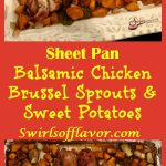 Sheet Pan Balsamic Chicken Thighs, Brussel Sprouts & Sweet Potatoes roast together in a balsamic honey sauce with just a hint of heat. sheet pan | dinner | easy | recipe | chicken thighs | honey | balsamic vinegar | #swirlsofflavor
