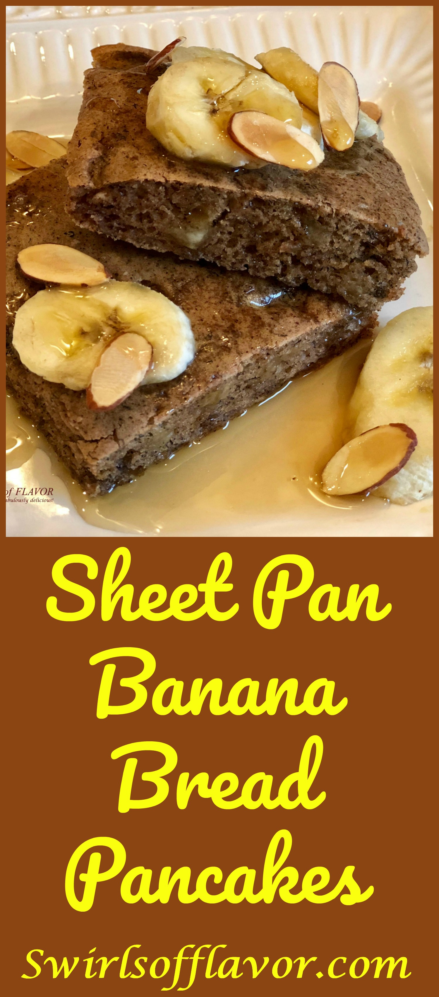 Sheet Pan Banana Bread Pancakes make mornings easier and oh so delicious! Brown sugar, cinnamon and bananas bake in a pancake batter in just minutes! sheet pan | breakfast | banana bread | easy | fun for kids | #swirlsofflavor