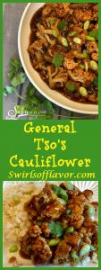 General Tso's Cauliflower will replace your Chinese take out! A silky sauce seasoned with fresh ginger, garlic and red pepper flakes, for just a touch of heat, surrounds tender cauliflower for the perfect meatless meal. Meatless Monday | vegetarian | Chinese | recipe | easy | dinner | side dish | vegetable | #swirlsofflavor