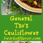 General Tso's Cauliflower will replace your Chinese take out! A silky sauce seasoned with fresh ginger, garlic and red pepper flakes, for just a touch of heat, surrounds tender cauliflower for the perfect meatless meal. Meatless Monday   vegetarian   Chinese   recipe   easy   dinner   side dish   vegetable   #swirlsofflavor