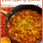 skillet chili mac and cheese dinner with text overlay