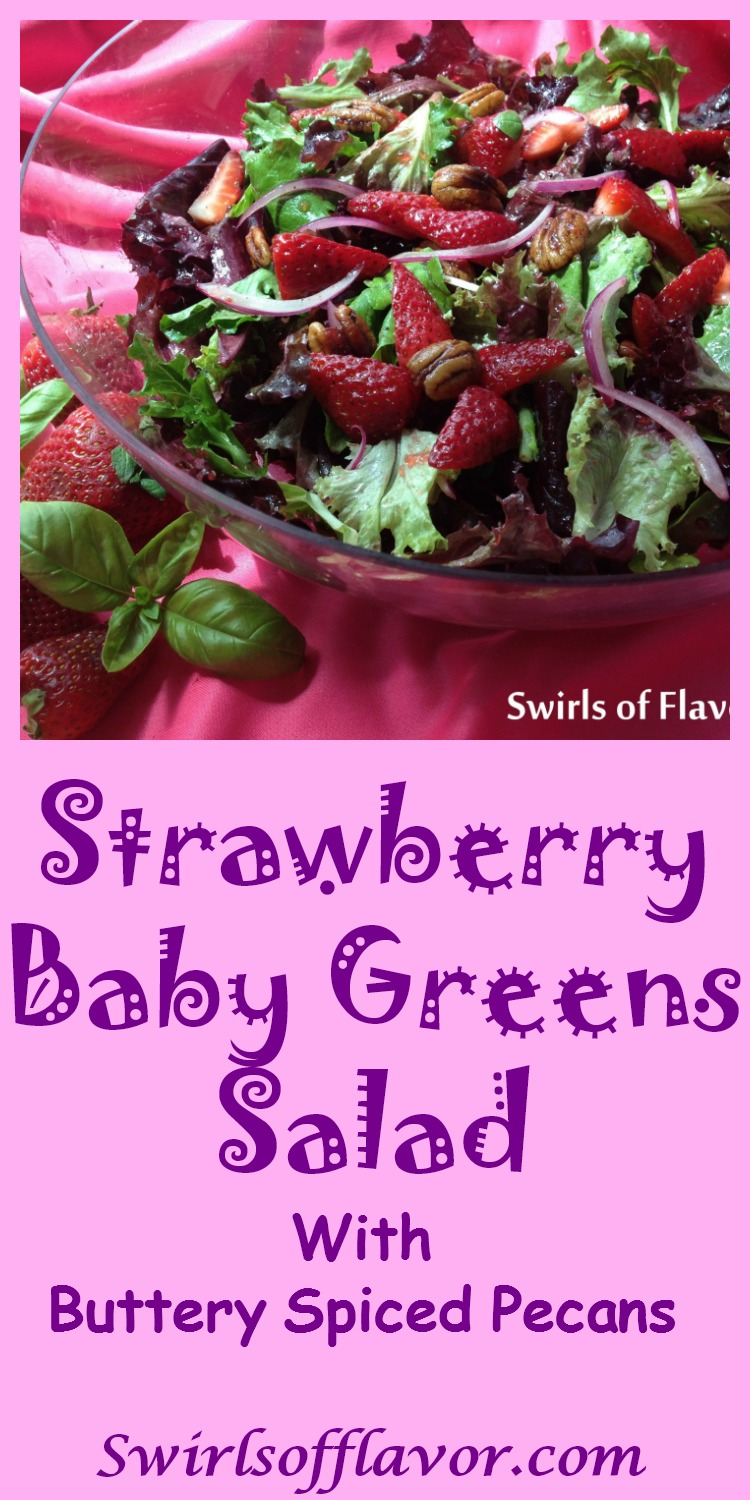 Strawberry Baby Greens Salad with Buttery Spiced Pecans has a hint of spice with a strawberry basil balsamic vinaigrette coating the delicate salad greens. strawberry | spring fruit | salad | balsamic vinaigrette | basil | #swirlsofflavor