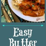 Indian Butter Chicken combines warm spices with the simple ingredients of onion, butter and garliccreating a creamy sauce with tender chicken pieces. Aneasy chicken dinnerthat makes an impressive meal for entertaining too! #easyrecipe #dinner #entertaining #weeknightdinner #tomatosauce #indianrecipe #familyfavorite #swirlsofflavor