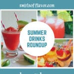 collage of summer drink recipes with text overlay