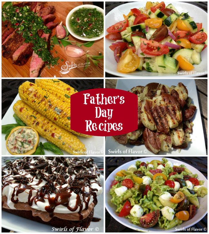 From Spice-Rubbed Sirloin With Chimichurri Sauce to Gilled Corn on the Cob With Tomato Basil Butter to an Oreo Pudding Brownie Poke Cake and more in between, these Father's Day Recipes will make dad feel loved and not so hungry!