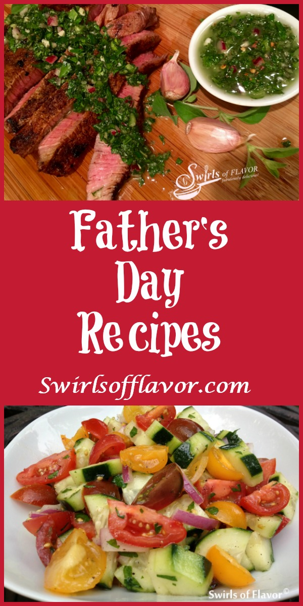 From Spice-Rubbed Sirloin With Chimichurri Sauce to Grilled Corn on the Cob With Tomato Basil Butter to an Oreo Pudding Brownie Poke Cake and even more side dishes, these Father's Day Recipes will make dad feel loved and not so hungry! easy recipe | Father's Day | grilling | beef | pasta | potatoes | corn on the cob | brownie | pudding \ Oreo cookies | #swirlsofflavor