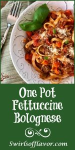 One Pot Fettuccine Bolognese is an easy recipe brimming with beef, carrots, celery and onions and forms a sauce with diced tomatoes, tomato sauce, red wine and seasonings as it cooks with the pasta in the same pot. Perfect pasta and sauce recipe for a busy weeknight dinner and great to serve for company! #easyrecipe #onepot #onepotpasta #pastarecipe #weeknightdinner #kidfrienldy #groundbeefsauce #pastasauce #swirlsofflavor