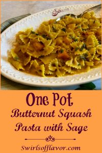 The sweet nutty flavor of butternut squash and fragrant aroma of fresh sage combine with pasta in a light buttery sauce making One Pot Butternut Squash Pasta With Sage your soon-to-be favorite vegetarian one pot dinner. #onepot #pasta #butternutsquash #sage #easyrecipe #dinner #entertaining #meatlessmonday #vegetarian #weeknightdinner #swirlsofflavor