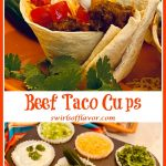 taco cup on plate and taco toppings in cupcake tin with text overlay