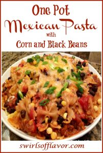 bowl of pasta with corn, black beans and cheese and text overlay