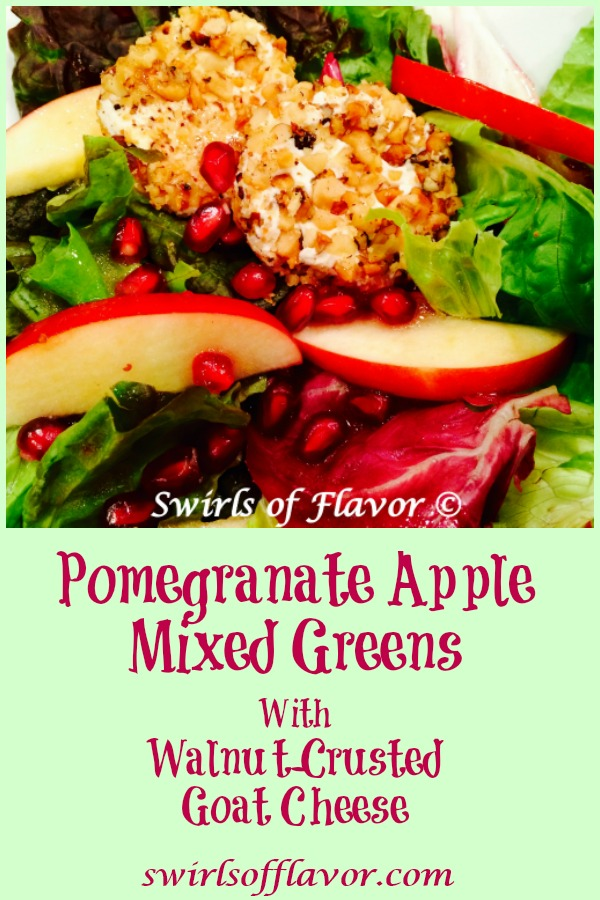 Pomegranate Apple Mixed Greens With Walnut-Crusted Goat Cheese elevates salad to a new level with homemade pomegranate vinaigrette and nutty cheese rounds! This homemade vinaigrette and easy nut crusted cheese rounds is the perfect holiday recipe! #salad #mixedgreens #homemadevinaigrette #pomegranatevinaigrette #hlidayrecipe #Thanksgiving #Christmas #tossedsalad #swirlsofflavor
