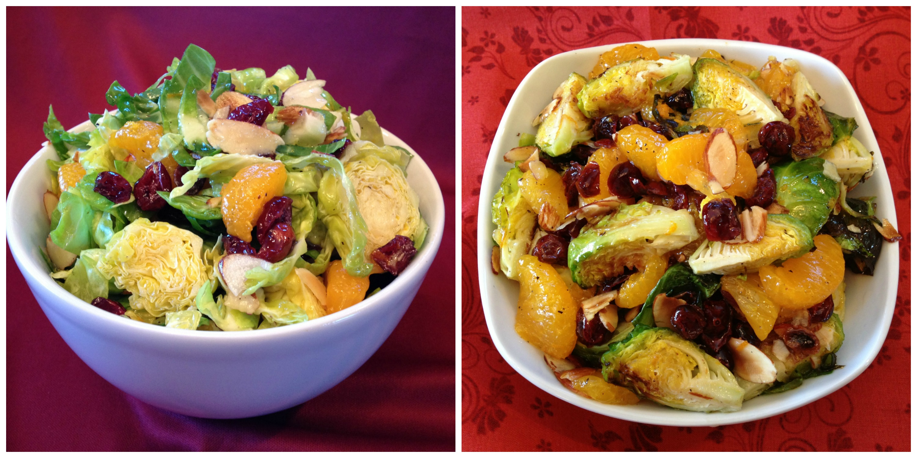 Brussels Sprouts Salad and Roasted Cranberry Orange Brussels Sprouts