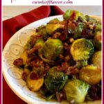 Bryussles sprouts with bacon in bowl with text overlay