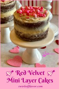 Our Red Velvet Mini Layer Cakes is an easy from scratch cake recipe for your Valentine's Day dessert. Mini cake layers have a deep intense red color and are flavored with cocoa powder for a delicious chocolate flavor. Frost with a homemade buttercream frosting and decorate with Valentine sprinkles and you'll have adorable mini layer cakes that are perfect for sharing on Valentine's Day. #redvelvet #valentinesday #valentinesdessert #minilayercake #minilayercakes #redvelvetcake #dessertfortwo #swirlsofflavor