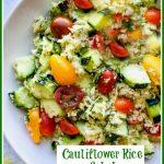 Cucumber Tomato Cauliflower Rice Salad in a round white bowl