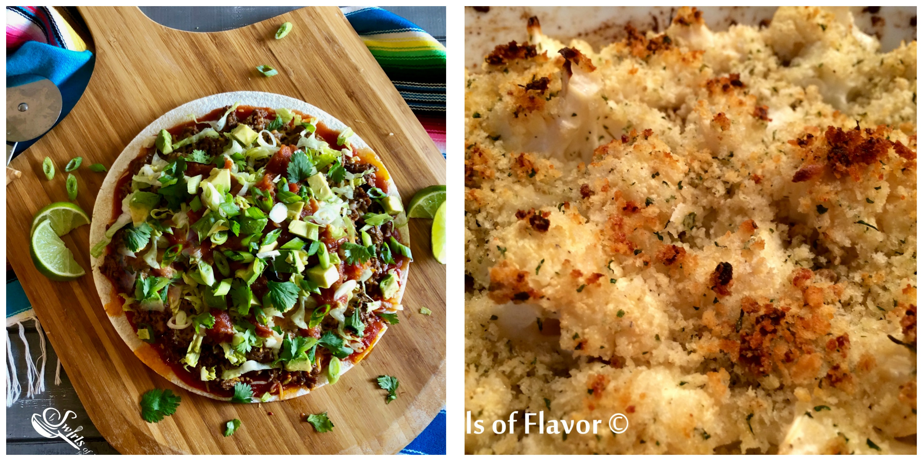 Taco Pizza and Buttered Cauliflower