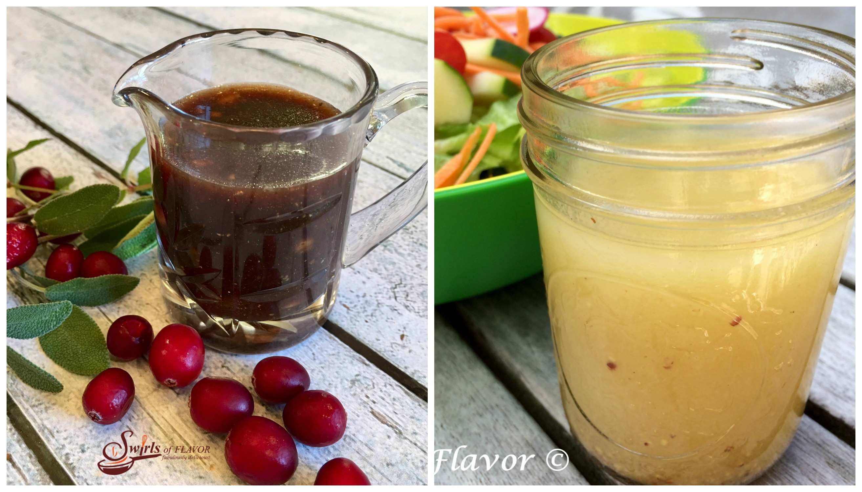 Cranberry Maple Vinaigrette and White Balsamic Vinaigrette