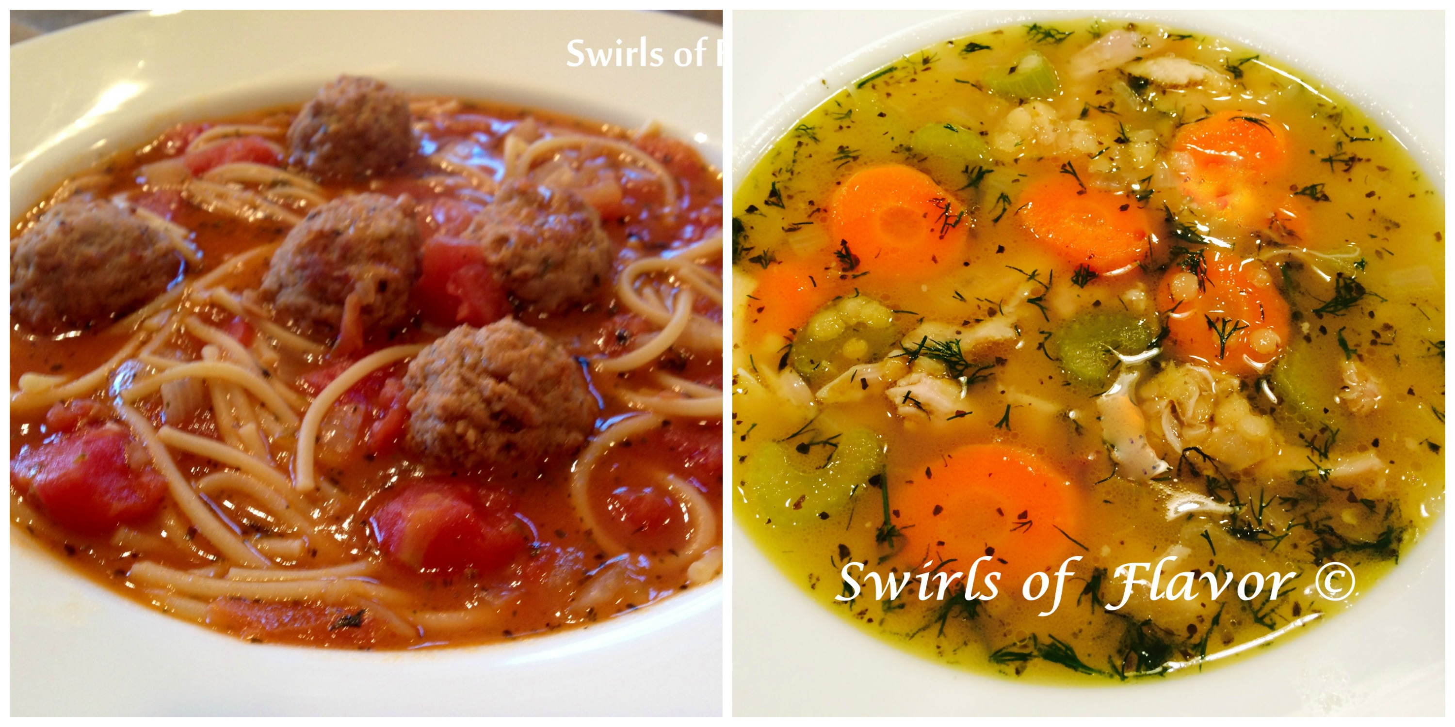 Spaghetti and Meatball Soup and Chicken Lentil Soup