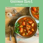 two bowls of beef stew with Guinness and text overlay