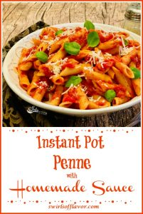 Instant Pot Penne Pasta with homemade Sauce