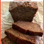 slices of banana bread with text overlay