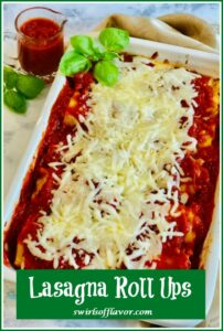 Lasagna Roll Ups in baking dish pinterest image