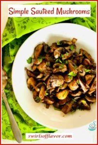 overhead photo of bowl of mushrooms and onions with teext overlay