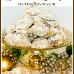 pile of Snowball Cookies on a cake stand with text overlay