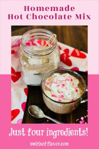 hot chocolate mix and mug of hot chocolate with whipped cream and sprinkles and text overlay