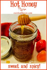 hot honey in mason jar with text overlay